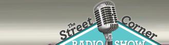 The Street Corner Radio Show